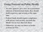 going forward on public health