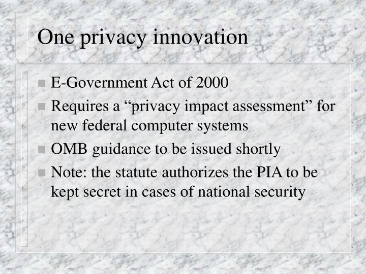 One privacy innovation