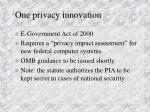 one privacy innovation