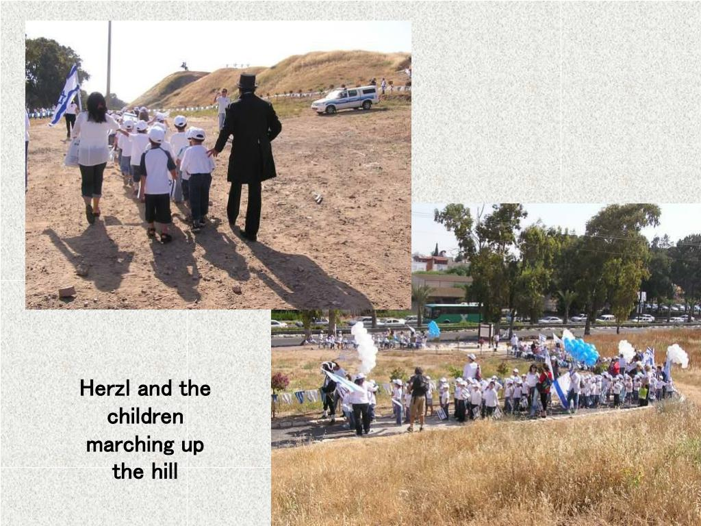 Herzl and the children marching up the hill