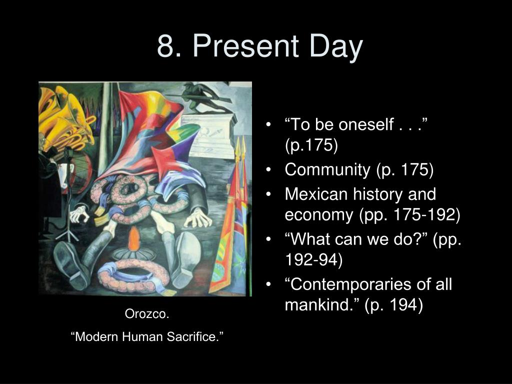 8. Present Day