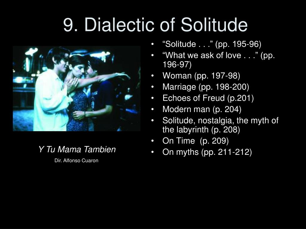 9. Dialectic of Solitude