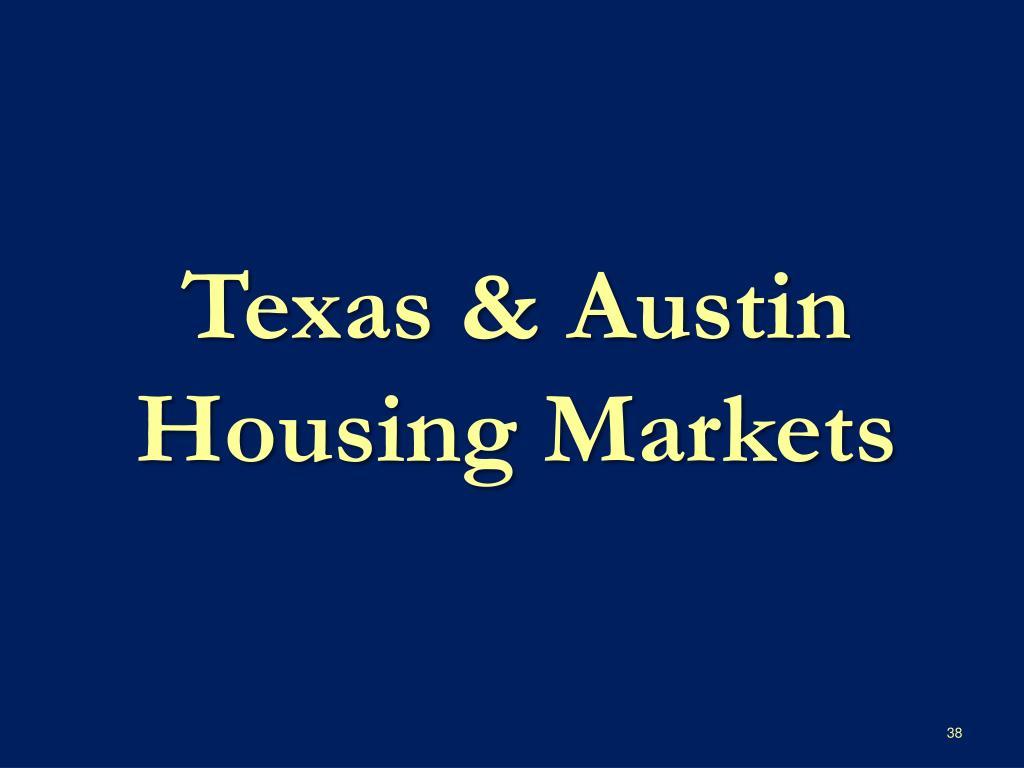 Texas & Austin Housing Markets