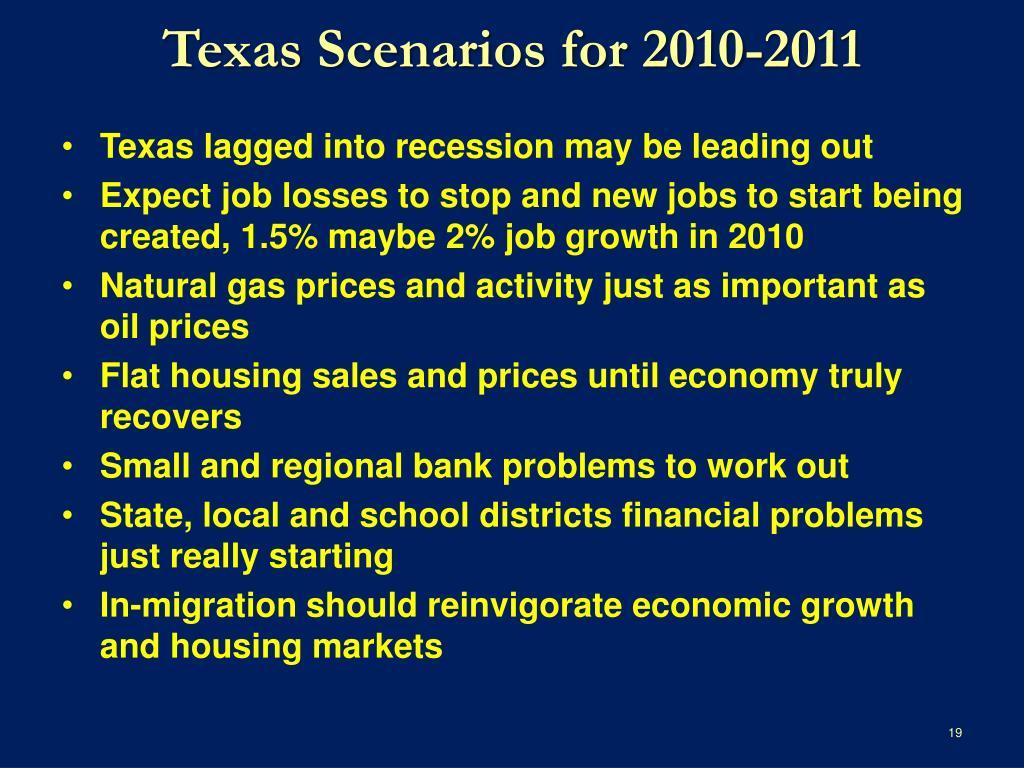 Texas Scenarios for 2010-2011