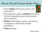 bloom would choose books that