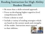 reading instruction for high ability readers should