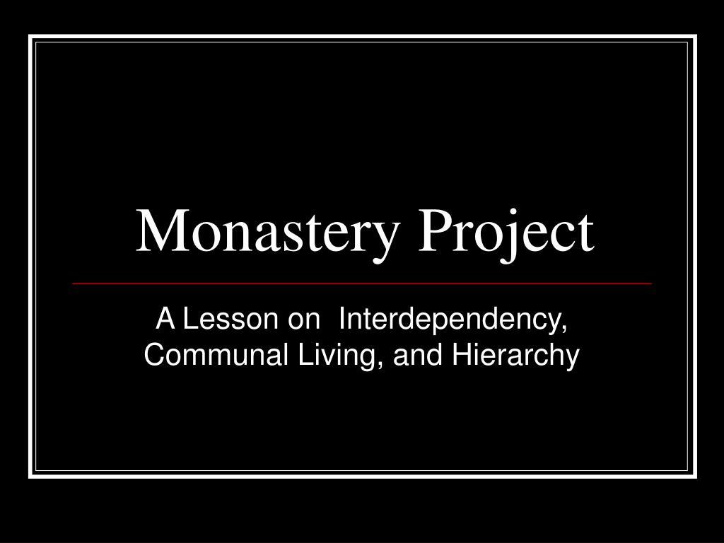 Monastery Project