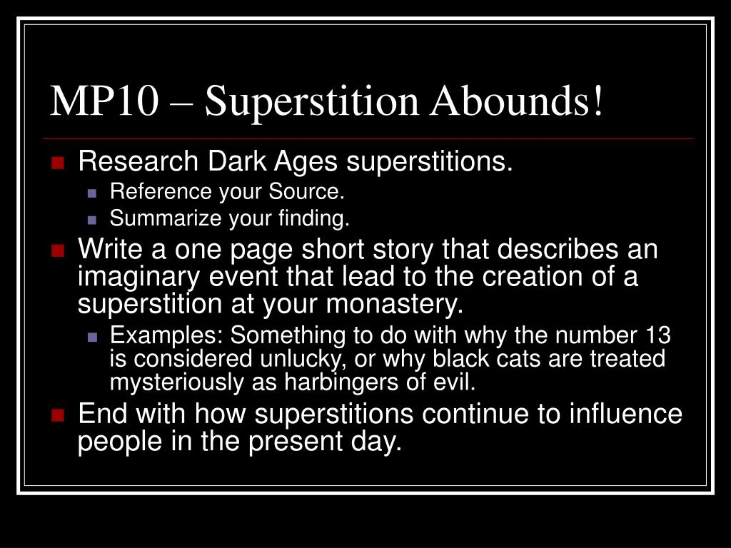 MP10 – Superstition Abounds!