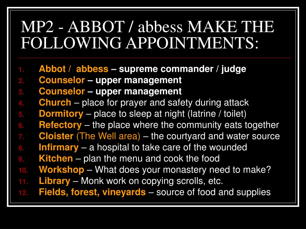MP2 - ABBOT / abbess MAKE THE FOLLOWING APPOINTMENTS: