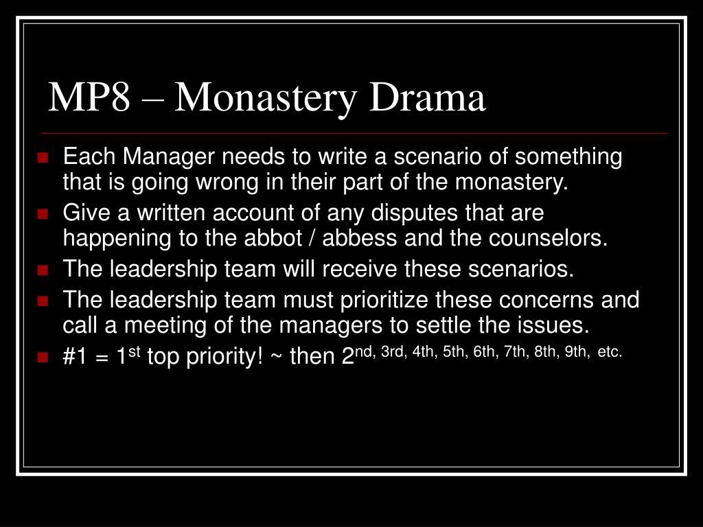 MP8 – Monastery Drama