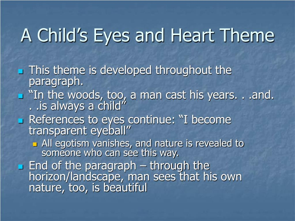 A Child's Eyes and Heart Theme