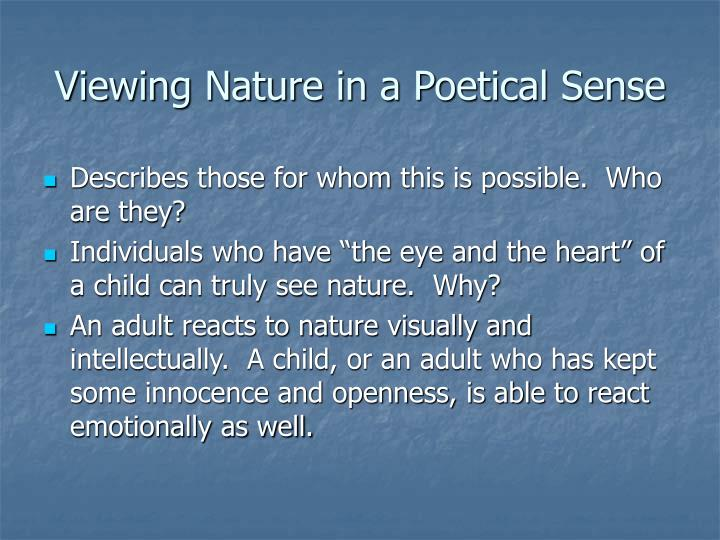 Viewing nature in a poetical sense