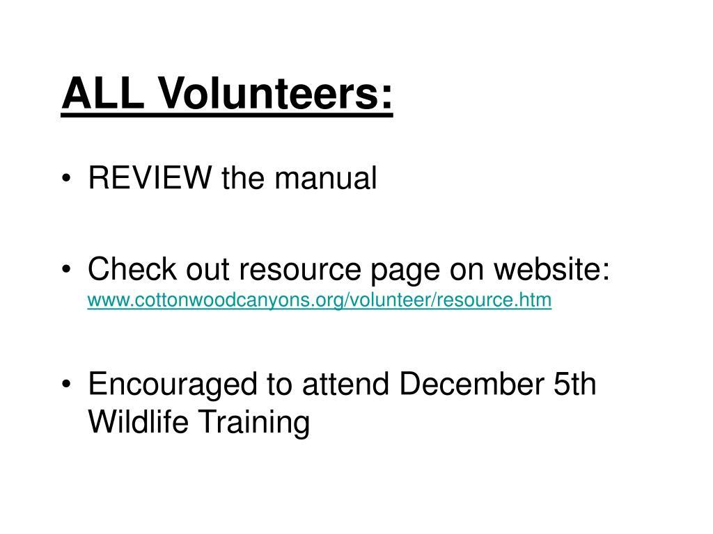 ALL Volunteers: