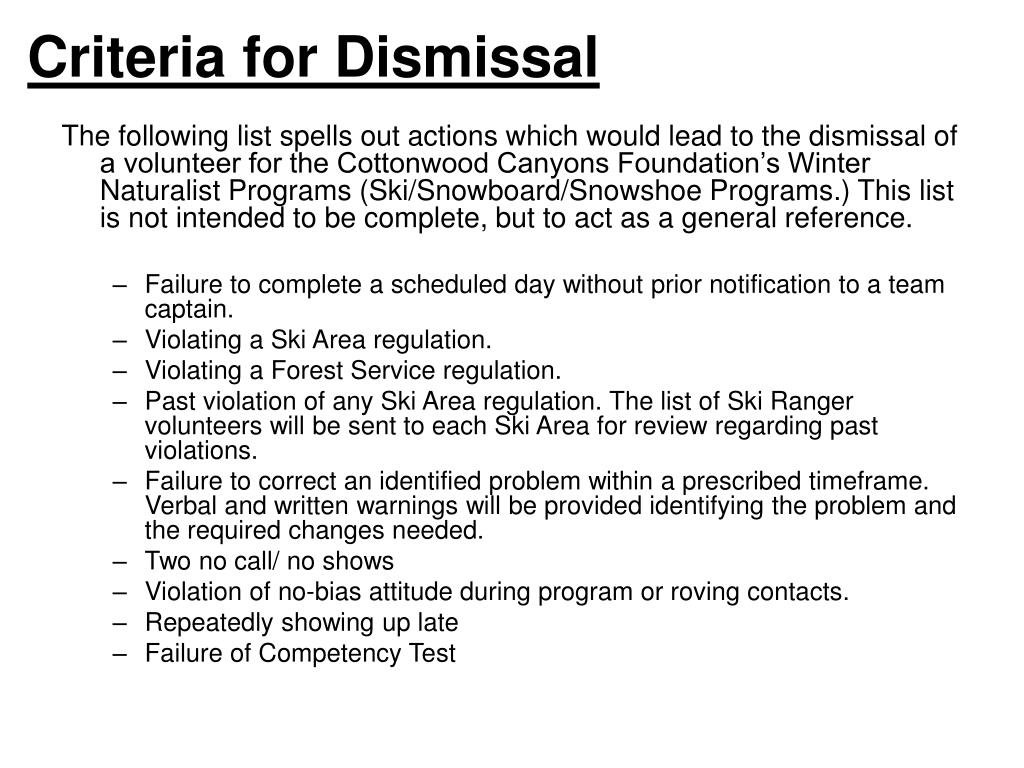 Criteria for Dismissal