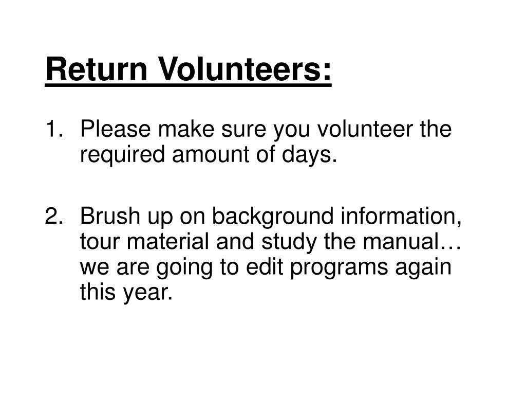 Return Volunteers: