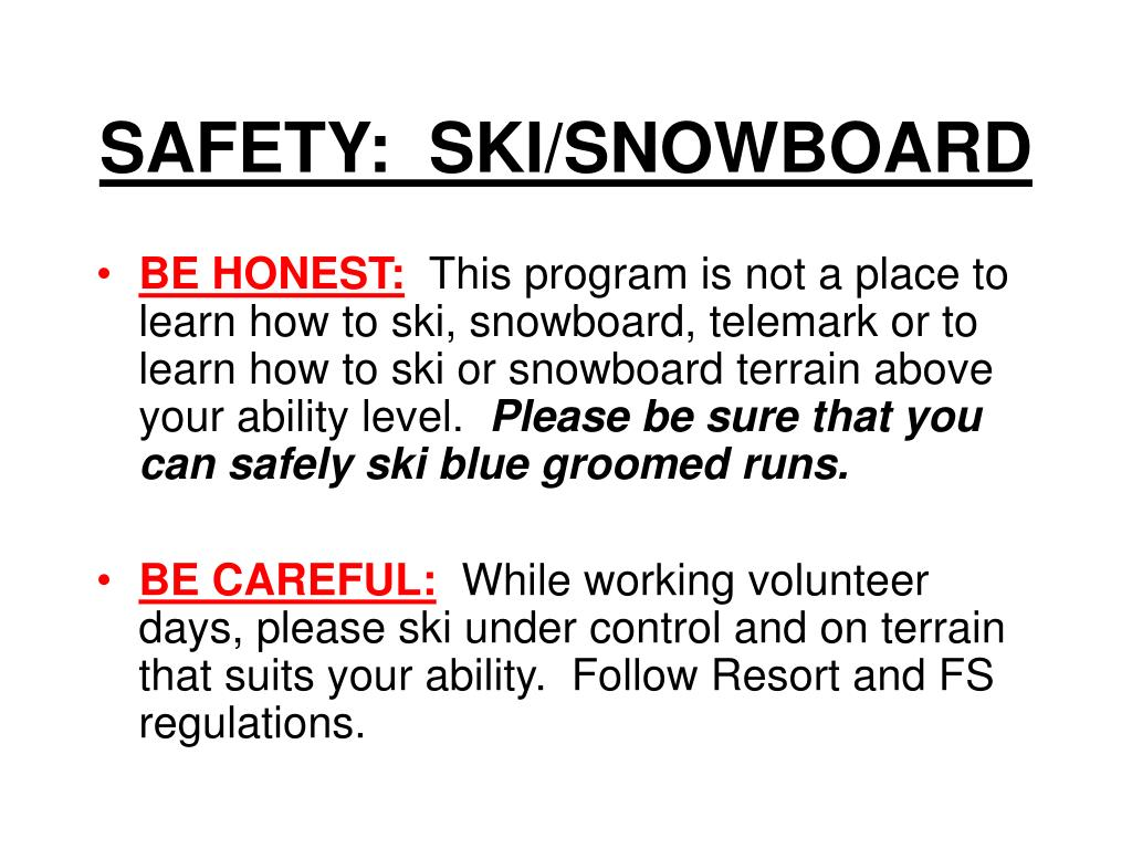 SAFETY:  SKI/SNOWBOARD