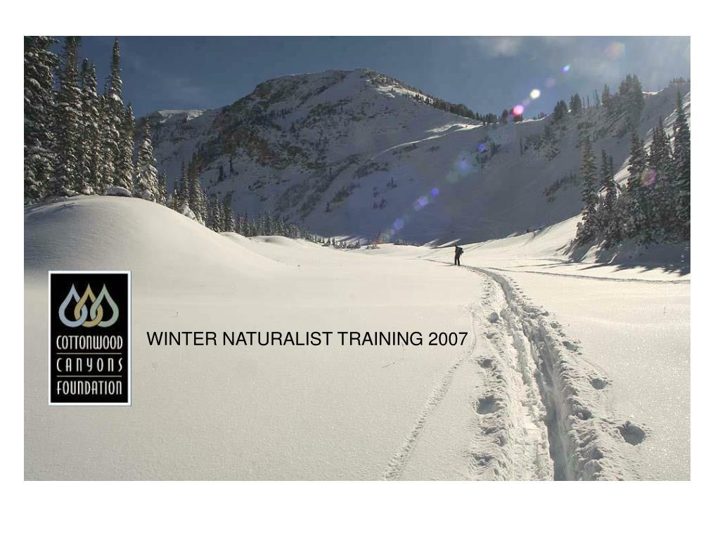 Winter Naturalist Training
