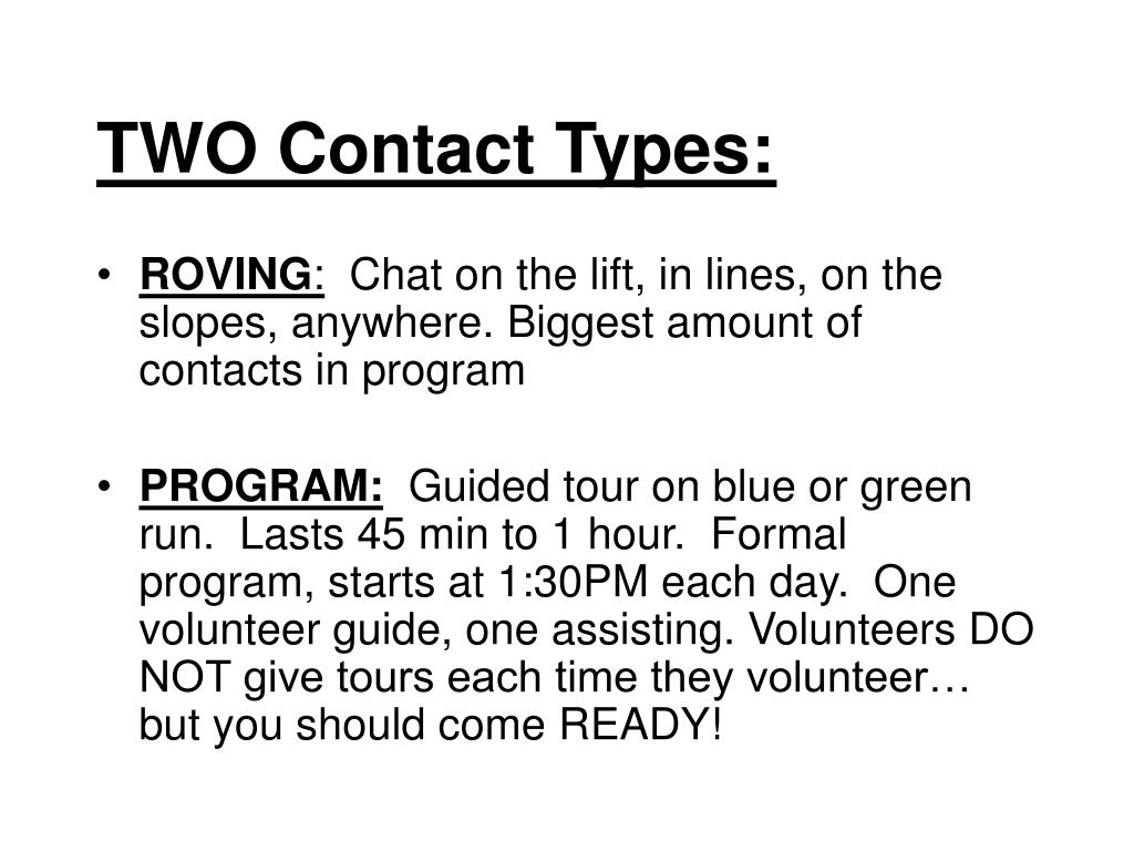 TWO Contact Types: