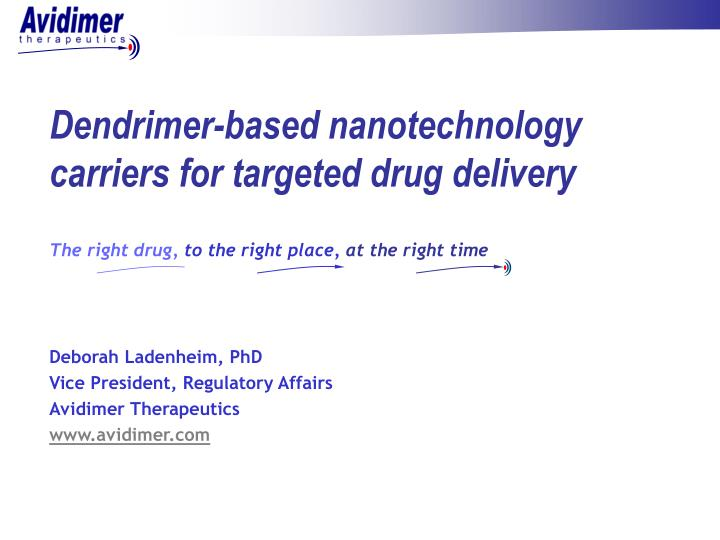 Dendrimer-based nanotechnology carriers for targeted drug delivery