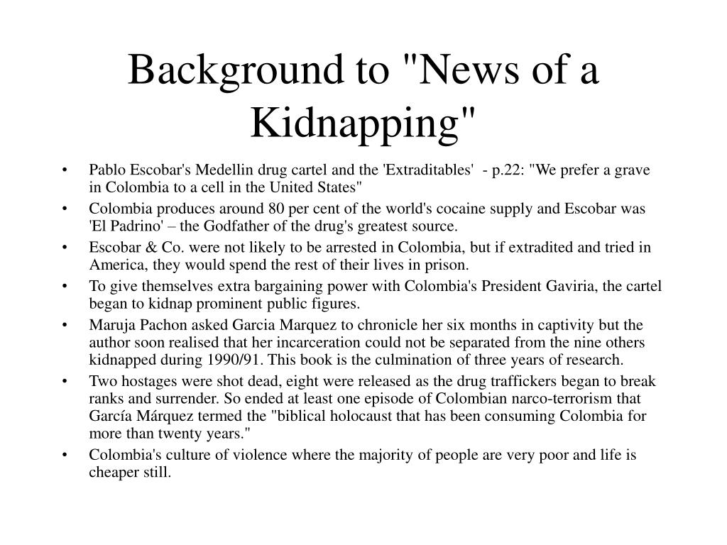 "Background to ""News of a Kidnapping"""