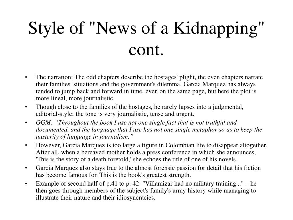 "Style of ""News of a Kidnapping"" cont."