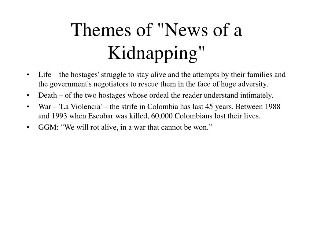 "Themes of ""News of a Kidnapping"""