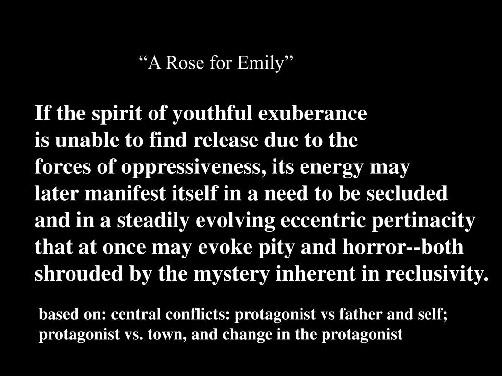 """A Rose for Emily"""