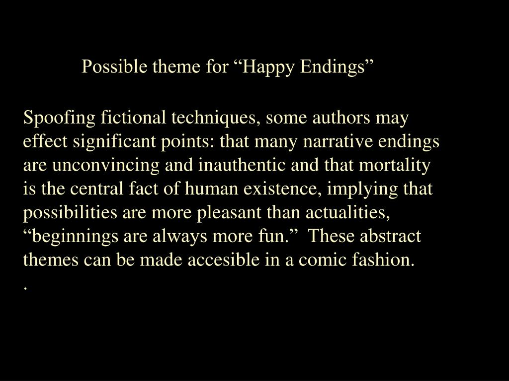 "Possible theme for ""Happy Endings"""