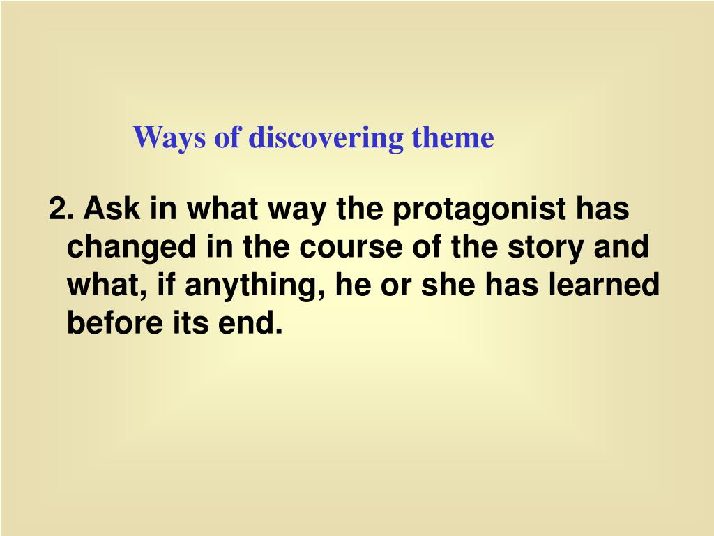 Ways of discovering theme