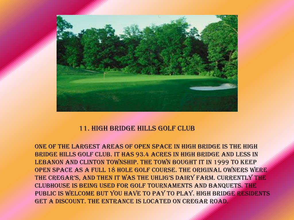. High Bridge Hills Golf Course