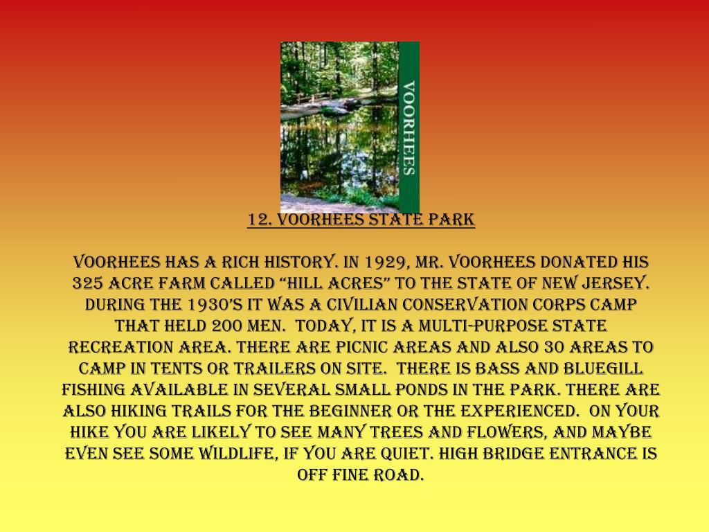 12. Voorhees State Park