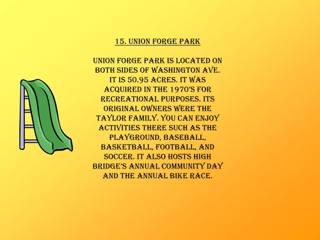 15. Union Forge Park