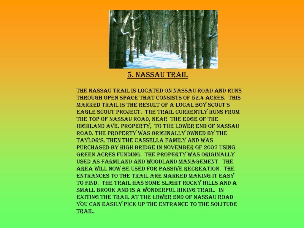 5. Nassau Trail