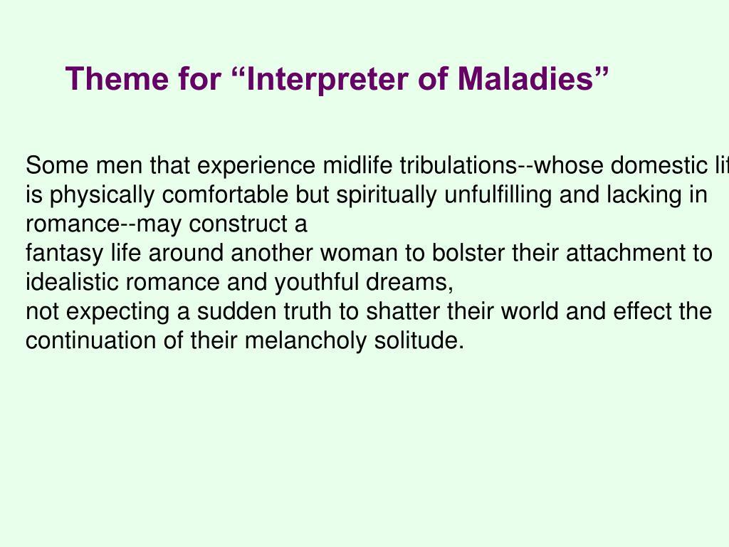 "Theme for ""Interpreter of Maladies"""