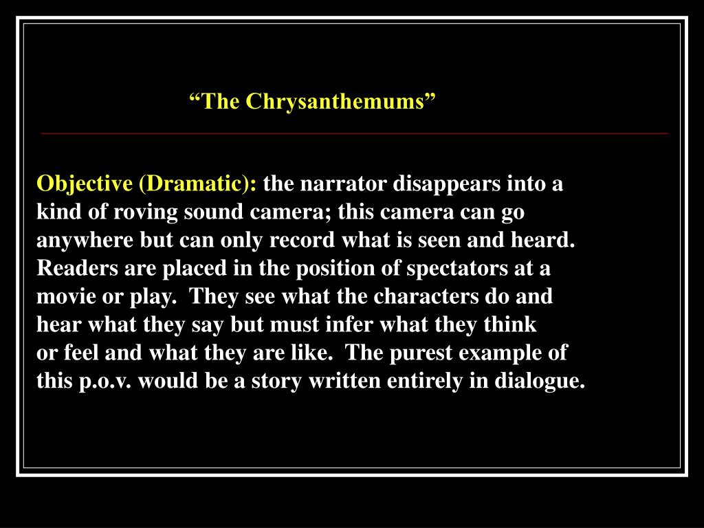 """The Chrysanthemums"""