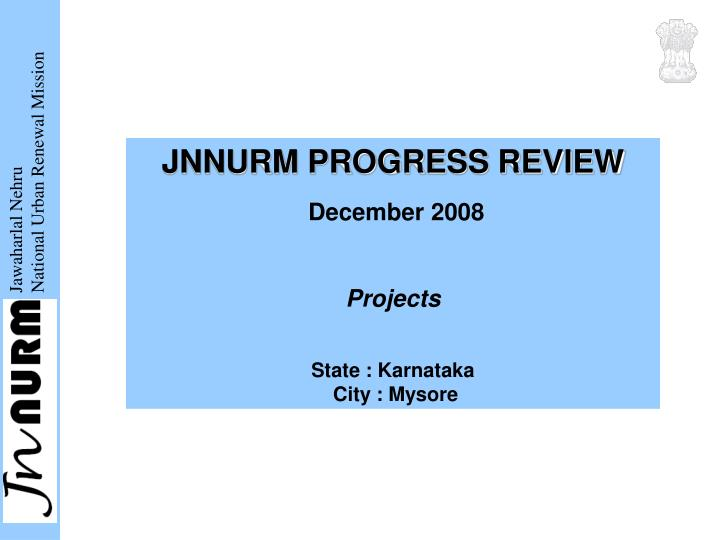 JNNURM PROGRESS REVIEW