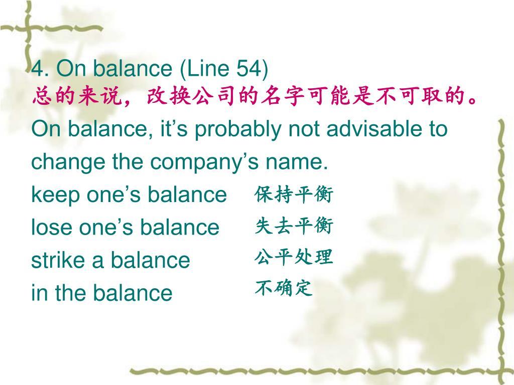 4. On balance (Line 54)
