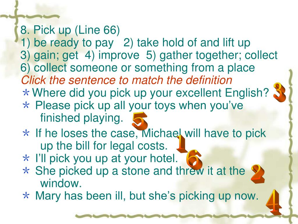 8. Pick up (Line 66)