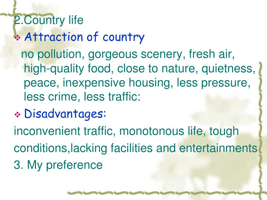 2.Country life