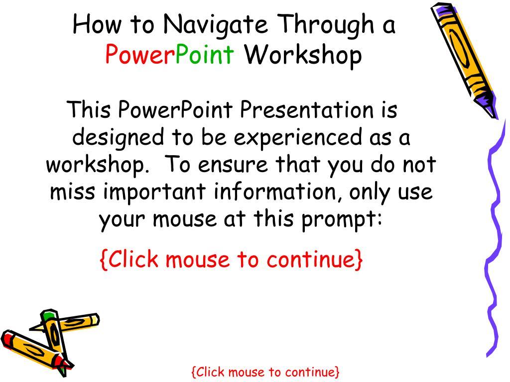 How to Navigate Through a