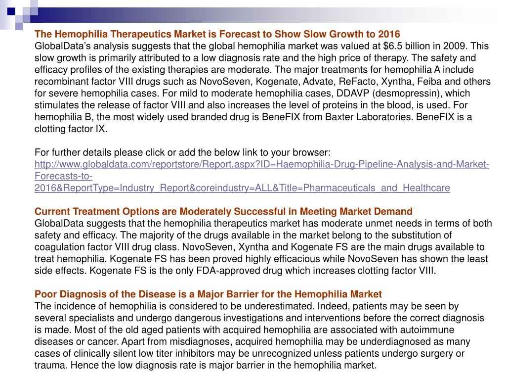 The Hemophilia Therapeutics Market is Forecast to Show Slow Growth to 2016