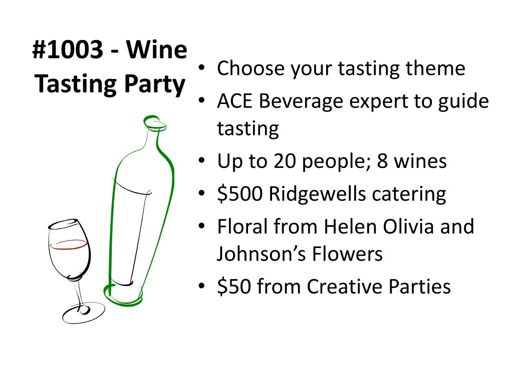 #1003 - Wine Tasting Party