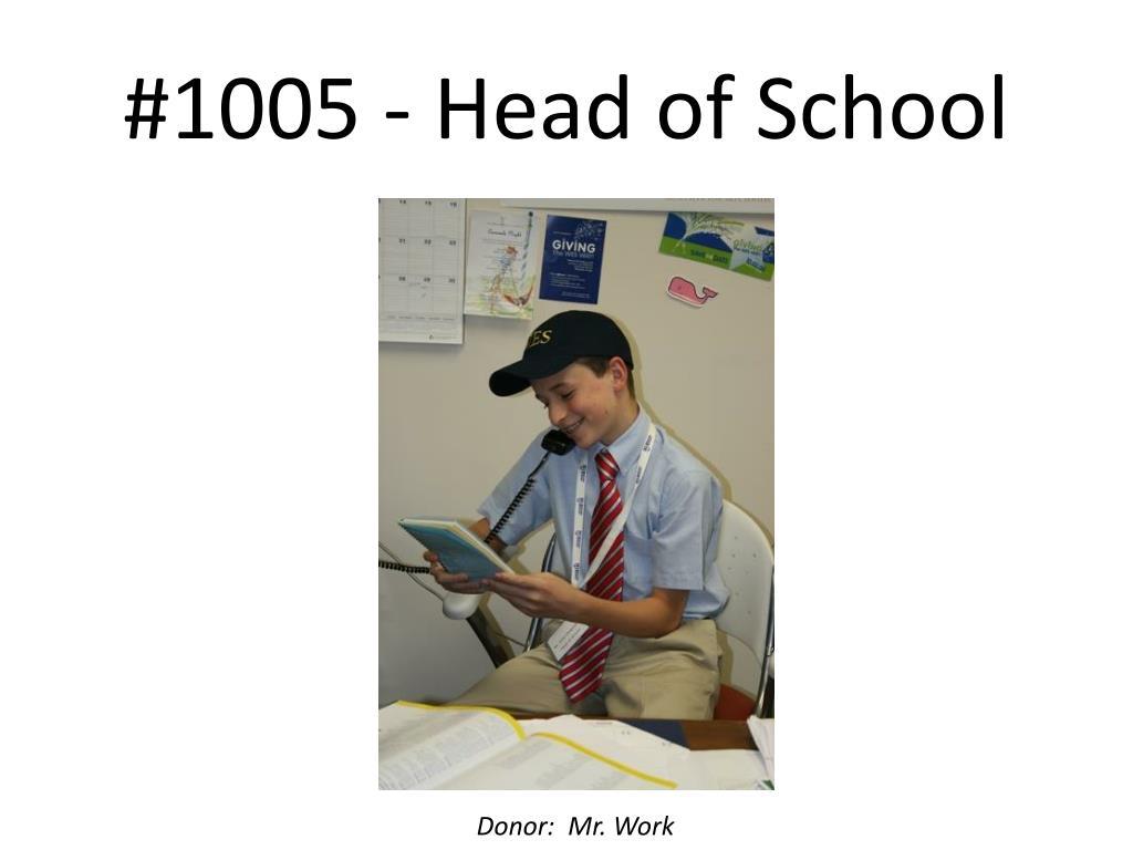 #1005 - Head of School