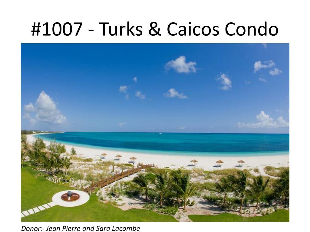 #1007 - Turks & Caicos Condo