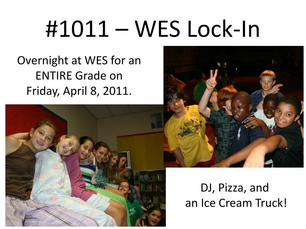 #1011 – WES Lock-In