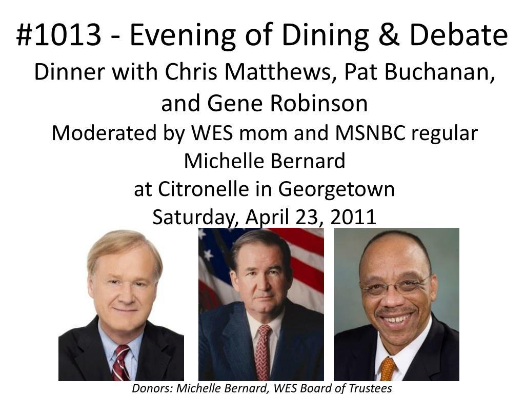 #1013 - Evening of Dining & Debate