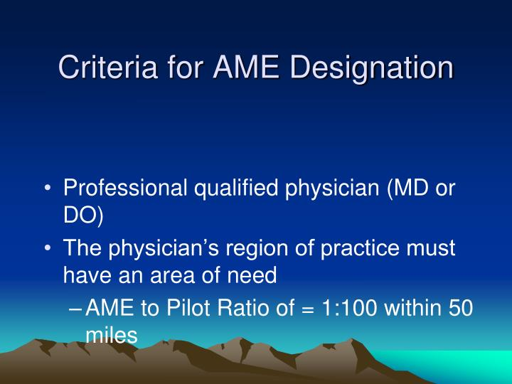 Criteria for AME Designation