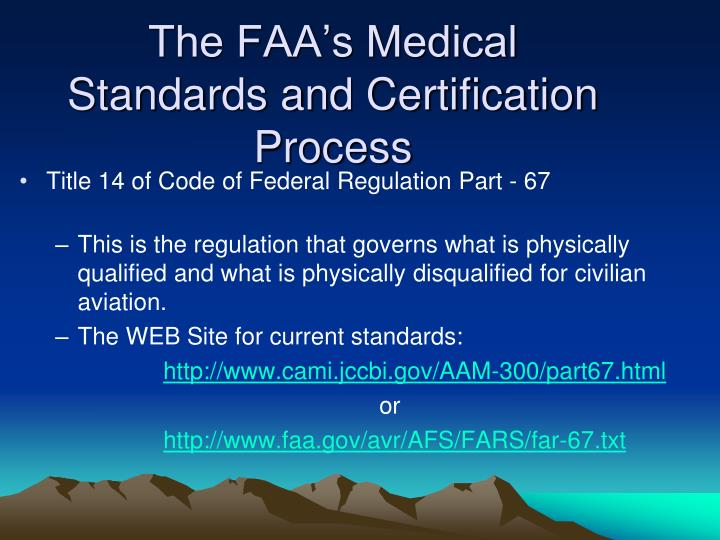 The FAA's Medical Standards and Certification Process