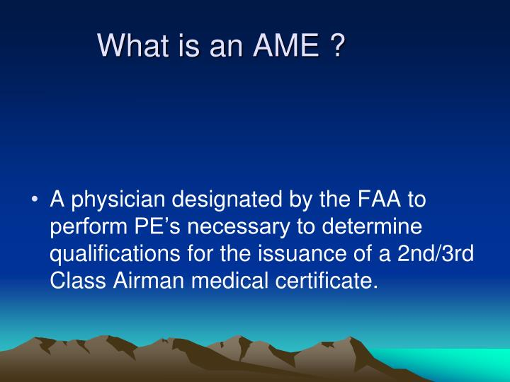 What is an AME ?