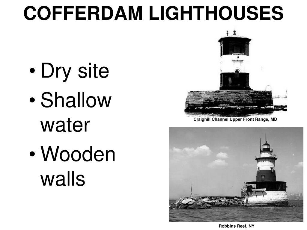 COFFERDAM LIGHTHOUSES